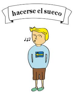 hacerse el sueco